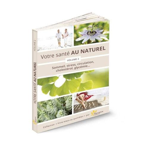 Livre - Votre santé au naturel - Volume 2